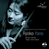 Ryoko Yano: Mozart, Bartók, Ysaÿe & Saint-Saëns by Various Artists