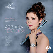 Adriana Ferreira: Nielsen, Vivaldi, Schubert, Tanada & Jolivet by Various Artists