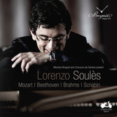 Lorenzo Soulès: Mozart, Beethoven, Brahms & Scriabin by Various Artists