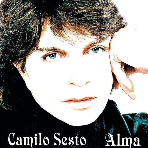 Play & Download Alma by Camilo Sesto | Napster