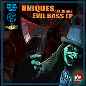 Evil Bass by The Uniques