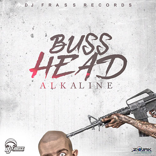 Buss Head - Single by Alkaline