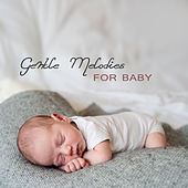 Gentle Melodies for Baby – Restful Sleep, Calm Baby, Sweet Dreams, Lullaby at Night by Smart Baby Lullaby