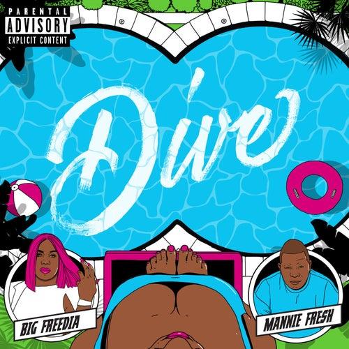 Dive by Big Freedia