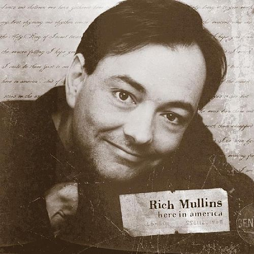 Here In America by Rich Mullins