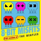8-Bit Versions of The Beatles de 8-Bit Misfits