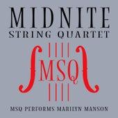 MSQ Performs Marilyn Manson by Midnite String Quartet