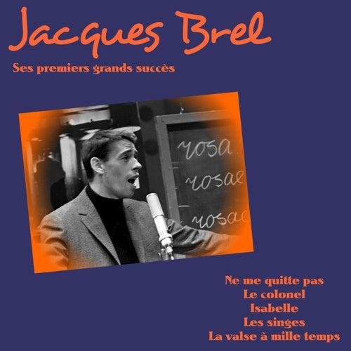 Ses premiers grands succès von Jacques Brel