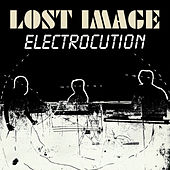 Electrocution by Lost Image