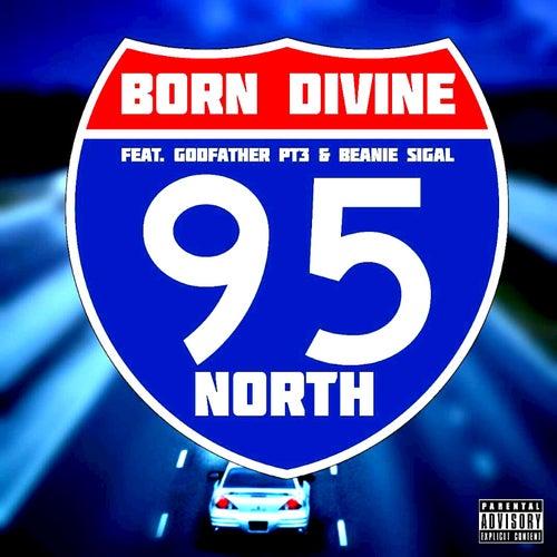 95 North by Born Divine