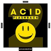 Acid Flashback, Vol. 2 by Various Artists