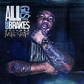 All Gas No Breaks, Vol. 2 by Mike Smiff