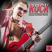 Rock Heart Inscriptions by Various Artists