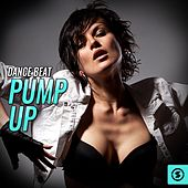 Dance Beat Pump Up by Various Artists