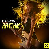 Hot Rockin Rhythm by Various Artists
