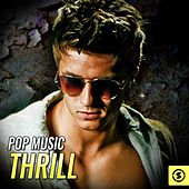 Pop Music Thrill by Various Artists