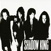 Shadow King by Shadow King