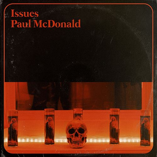 Issues by Paul Mcdonald