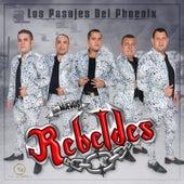 Los Pasajes Del Phoenix by Los Nuevos Rebeldes