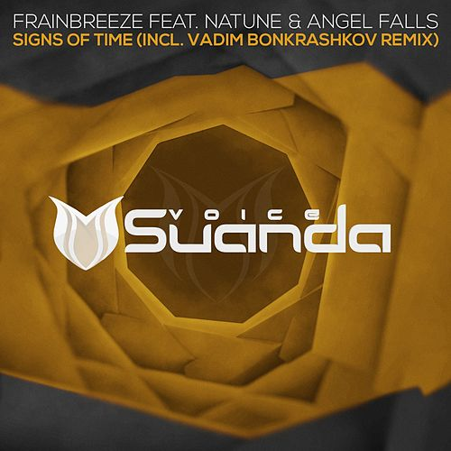 Signs Of Time (feat. Natune & Angel Falls) by Frainbreeze