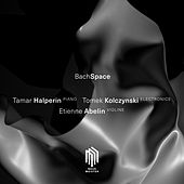 BachSpace by Etienne Abelin Tamar Halperin