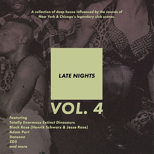 Late Nights, Vol. 4 - EP by Various Artists