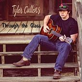 Through the Glass by Tyler Cullens