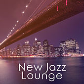 New Jazz Lounge - Summer Jazz Session, Instrumental Ambient, Relaxing Jazz by New York Jazz Lounge