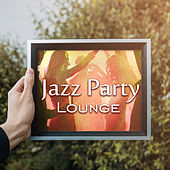 Jazz Party Lounge – Instrumental Jazz Session, Piano, Lounge, Ambient, Jazz Music by New York Jazz Lounge