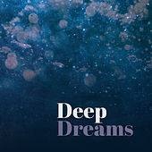 Deep Dreams – Night Sounds, Restful Sleep, Melodies to Bed, Soothing Music, Zen by White Noise Research