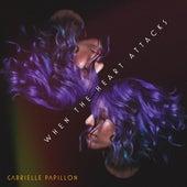 When the Heart Attacks de Gabrielle Papillon