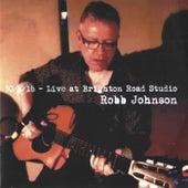 January 30 2016- Live at Brighton Road Studio by Robb Johnson