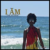 I Am: The Anthem de IAM