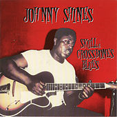 Play & Download Heritage of the Blues: Skull & Crossbones Blues by Johnny Shines | Napster