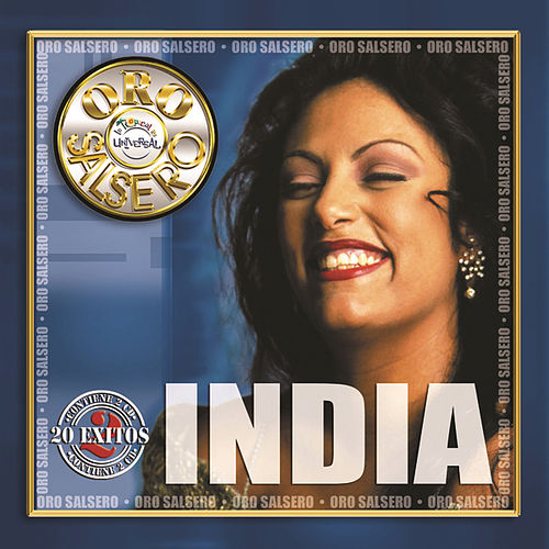 Oro Salsero!: 20 Exitos by India