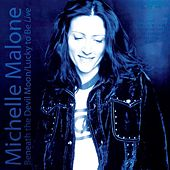 Play & Download Beneath The Devil Moon / Lucky To Be Live by Michelle Malone | Napster