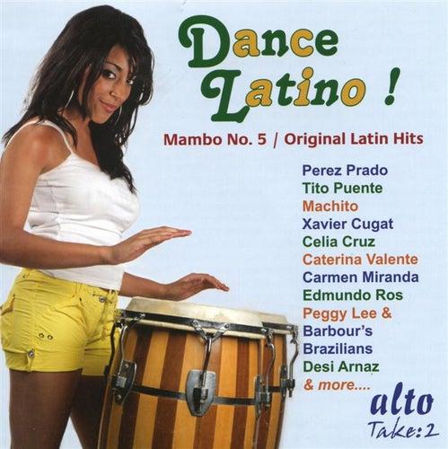 Dance Latino! Mambo No.5 / Original Latin Hits by Various Artists