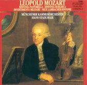 Play & Download MOZART, L.: Symphonies - Eisen G2, G3, G16, G7 / Divertimento militare, cioe Sinfonia (Munich Chamber Orchestra, Stadlmair) by Hans Stadlmair | Napster