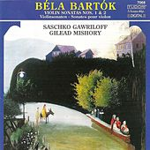 BARTOK, B.: Violin Sonatas Nos. 1 and 2 (Gawriloff, Mishory) by Saschko Gawriloff