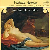 Play & Download BACH, J.S.: Violin Partita No. 2 / BIBER, H.I.F. von: Violin Sonata / CORELLI, A.: Violin Sonata, Op. 5, No. 12 (Daskalakis, Strumpel, Lerch) by Ariadne Daskalakis | Napster