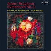 BRUCKNER, A.: Symphony No. 3 (1873 version) (Bamberg Symphony, Nott) by Jonathan Nott