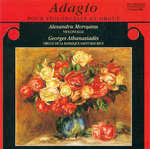 Cello Recital: Morosanu, Alexandru - ENESCU, G. / TARTINI, G. / BACH, J.S. / CAIX D'HERVELOIS, L. / SCHUBERT, F. / VIVALDI, A. (Adagio) by Georges Athanasiades