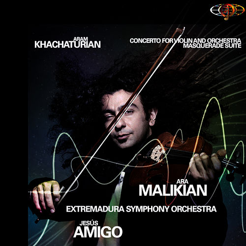 Play & Download Aram Khachaturian. Violin Concerto. Masquerade Suite by Ara Malikian | Napster