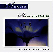 Play & Download Adagio: Music For Healing by Peter Davison | Napster