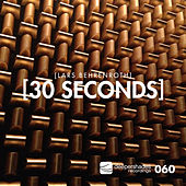 30 Seconds by Lars Behrenroth