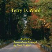 Aubrey by Terry D. Ward