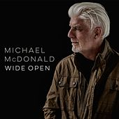 Wide Open by Michael McDonald