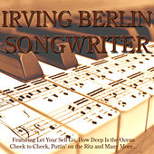 Songwriter - Irving Berlin von Various Artists