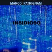 Insidioso by Marco Patrignani