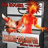 Third Drawer from the Top by Tim Rogers